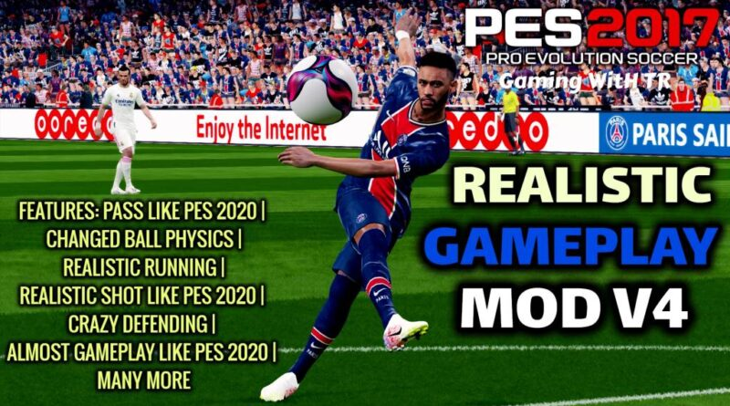 PES 2017 | REALISTIC GAMEPLAY MOD V4 | DOWNLOAD & INSTALL