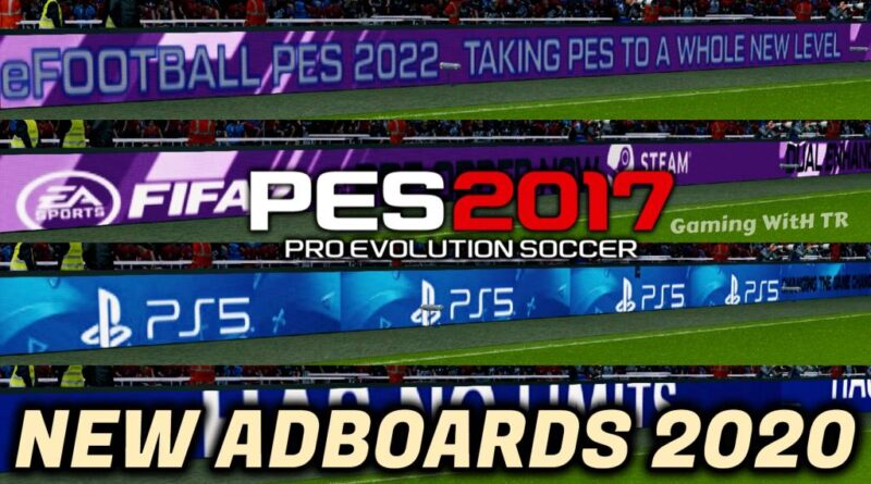 PES 2017 | NEW ADBOARDS 2020 | FIFA 21 | PES 2022 | PS5 | COMBINATION PACK | DOWNLOAD & INSTALL