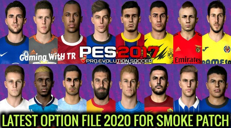 PES 2017 | LATEST OPTION FILE 2020 | SMOKE PATCH | DOWNLOAD & INSTALL