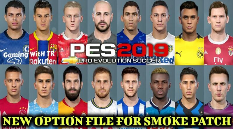 PES 2019 | NEW OPTION FILE FOR SMOKE PATCH | AUGUST FINAL UPDATE 2020 | DOWNLOAD & INSTALL