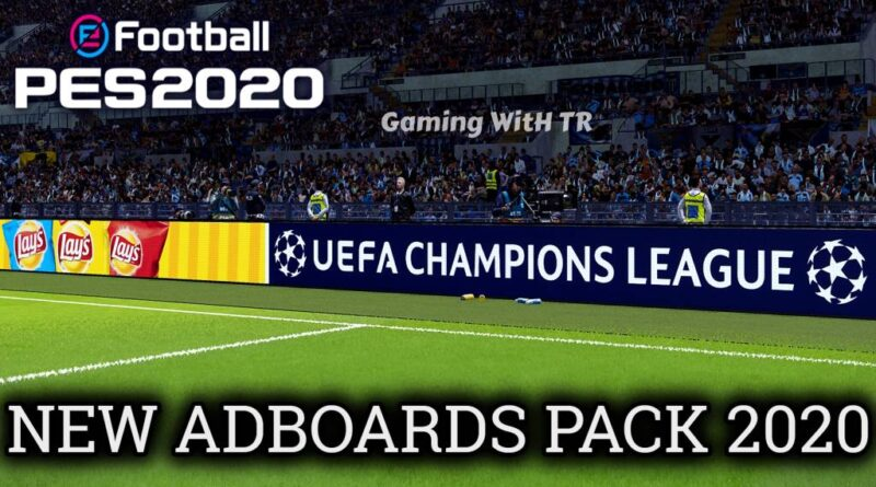 PES 2020 | NEW ADBOARDS PACK 2020 | EVOWEB PATCH V8 | ALL IN ONE | DOWNLOAD & INSTALL