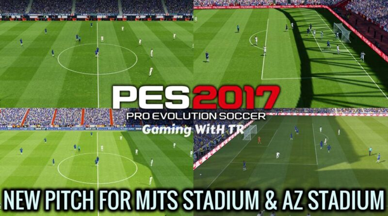 PES 2017 | NEW PITCH FOR MJTS STADIUM & AZ STADIUM | DOWNLOAD & INSTALL