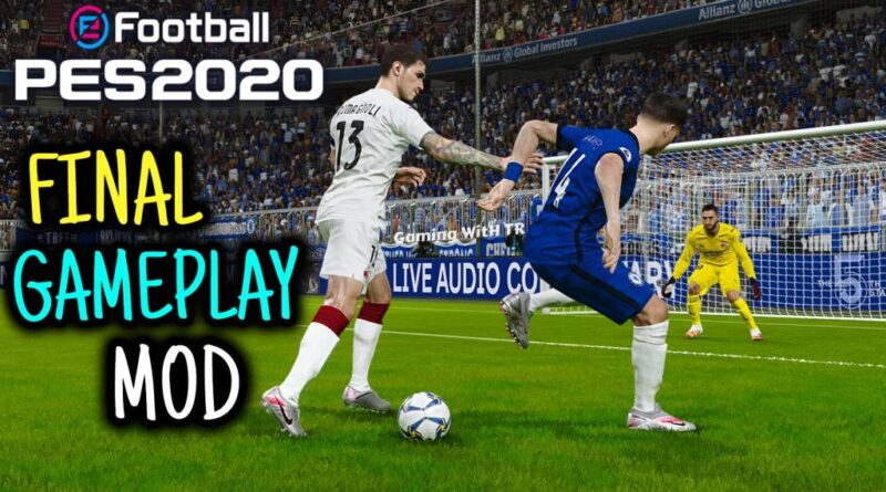 PES 2020 | FINAL GAMEPLAY MOD | SEASON UPDATE 20-21 | DOWNLOAD & INSTALL