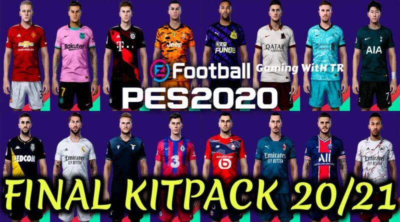 PES 2020 | NEW SEASON FINAL KITPACK 2020/2021 | ALL IN ONE | DOWNLOAD & INSTALL