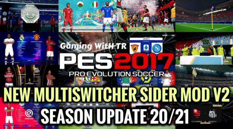 PES 2017 | NEW MULTISWITCHER SIDER MOD V2 | SEASON UPDATE 20/21 | DOWNLOAD & INSTALL