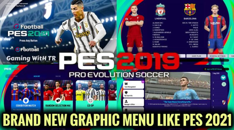 PES 2019 | BRAND NEW GRAPHIC MENU LIKE PES 2021 | SEASON UPDATE 20-21 | DOWNLOAD & INSTALL