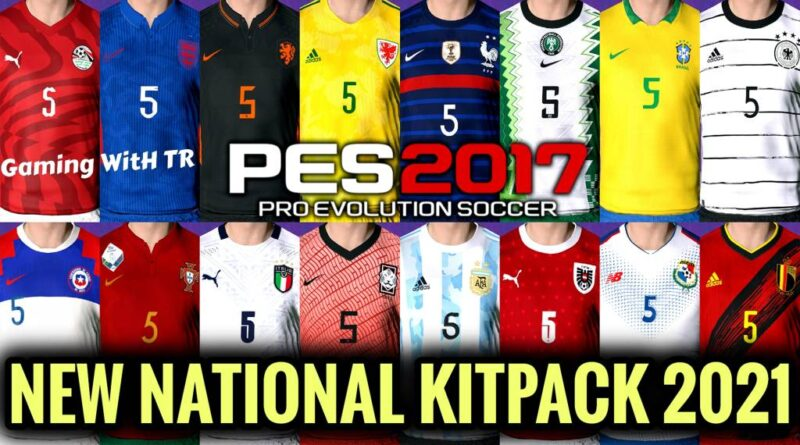 PES 2017 | NEW NATIONAL KITPACK 2021 | DOWNLOAD & INSTALL