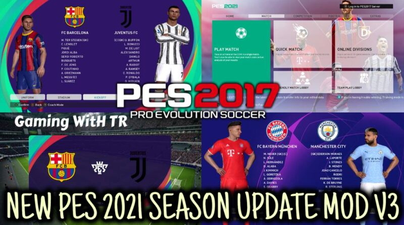 PES 2017 | NEW PES 2021 SEASON UPDATE MOD V3 | DOWNLOAD & INSTALL