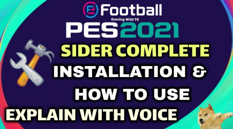 PES 2021 | SIDER COMPLETE INSTALLATION & HOW TO USE | EXPLAIN WITH VOICE
