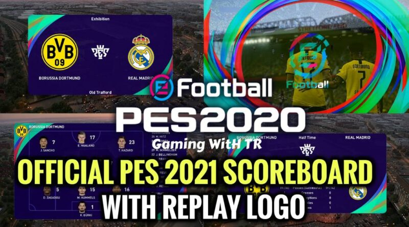 PES 2020 | OFFICIAL PES 2021 SCOREBOARD WITH REPLAY LOGO | DOWNLOAD & INSTALL