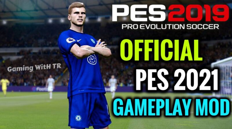 PES 2019 | OFFICIAL PES 2021 GAMEPLAY MOD | DOWNLOAD & INSTALL