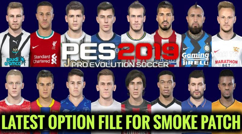 PES 2019 | LATEST OPTION FILE 20-21 | SMOKE PATCH | SEPTEMBER UPDATE | DOWNLOAD & INSTALL
