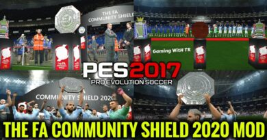PES 2017 | THE FA COMMUNITY SHIELD 2020 MOD | DOWNLOAD & INSTALL