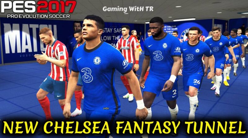 PES 2017 | NEW CHELSEA FANTASY TUNNEL | DOWNLOAD & INSTALL