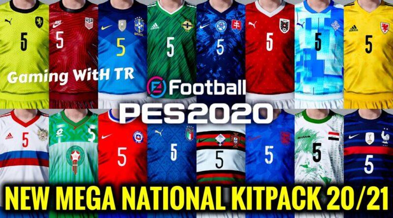PES 2020   NEW MEGA NATIONAL KITPACK 20-21   SEASON UPDATE 20-21   DOWNLOAD & INSTALL