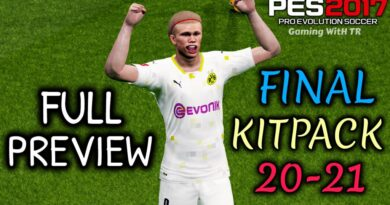 PES 2017 | FINAL KITPACK 2020-2021 | FULL PREVIEW | ALL IN ONE | DOWNLOAD & INSTALL
