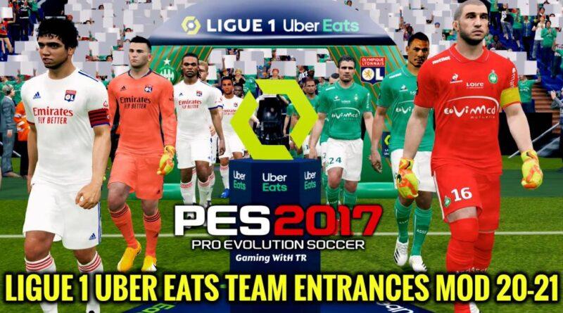PES 2017 | LIGUE 1 UBER EATS TEAM ENTRANCES MOD 20-21 | DOWNLOAD & INSTALL