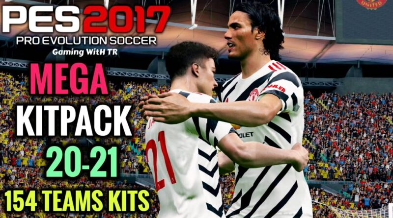 PES 2017 | MEGA KITPACK 20-21 | 154 TEAMS KITS V9 | DOWNLOAD & INSTALL