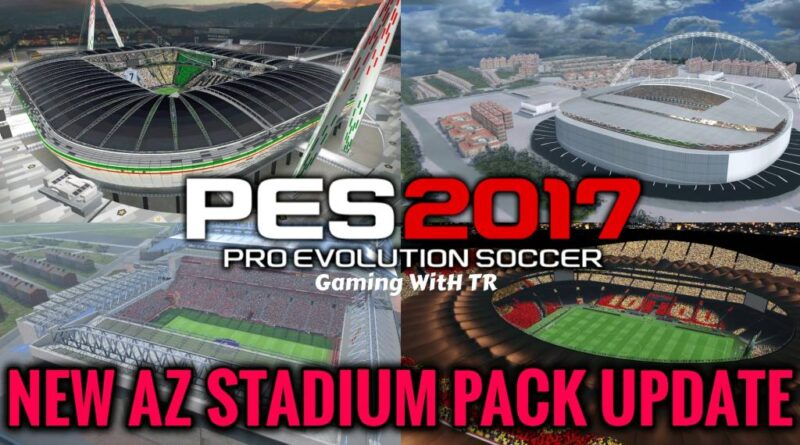 PES 2017 | NEW AZ STADIUM PACK UPDATE | DOWNLOAD & INSTALL