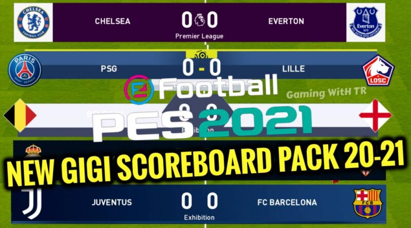 PES 2021 | NEW GIGI SCOREBOARD PACK 20-21 | DOWNLOAD & INSTALL