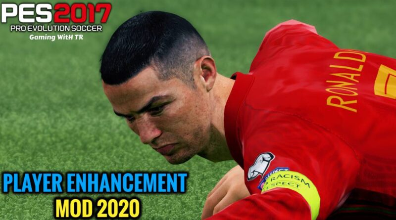 PES 2017 | PLAYER ENHANCEMENT MOD 2020 | DOWNLOAD & INSTALL