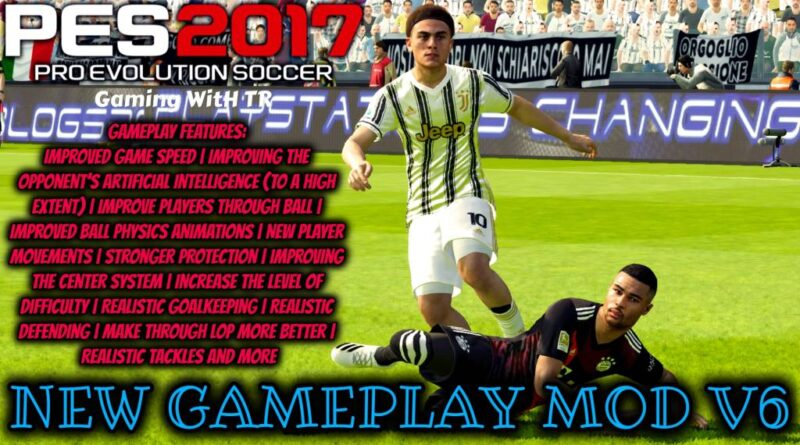 PES 2017 | NEW GAMEPLAY MOD V6 | DOWNLOAD & INSTALL