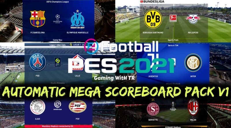 PES 2021 | AUTOMATIC MEGA SCOREBOARD PACK V1 | DOWNLOAD & INSTALL