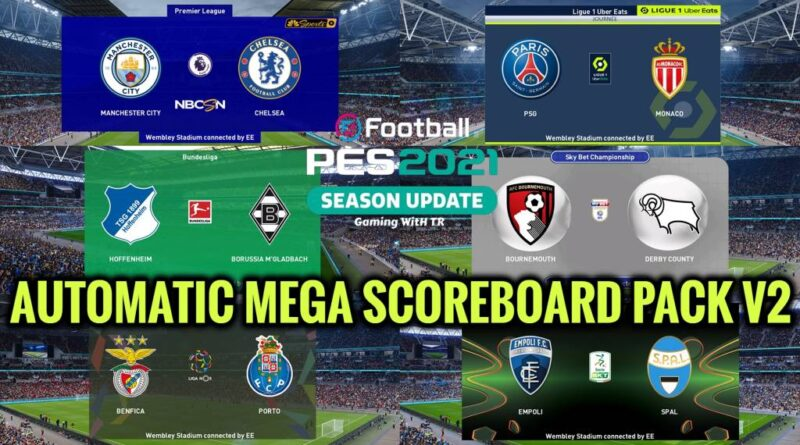 PES 2021 | AUTOMATIC MEGA SCOREBOARD PACK V2 | DOWNLOAD & INSTALL