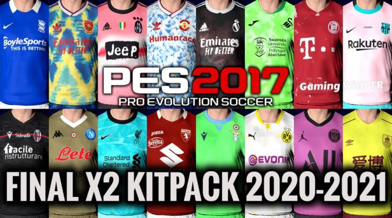 PES 2017   FINAL X2 KITPACK 2020-2021   ALL IN ONE   DOWNLOAD & INSTALL
