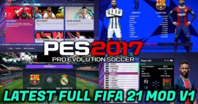 PES 2017 | LATEST FULL FIFA 21 MOD V1 | DOWNLOAD & INSTALL