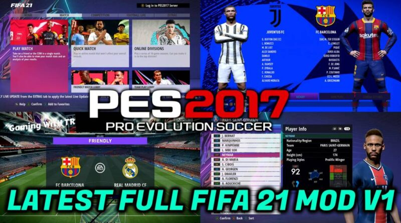 PES 2017 | LATEST FULL FIFA 21 MOD V1 | DOWNLOAD & INSTALL