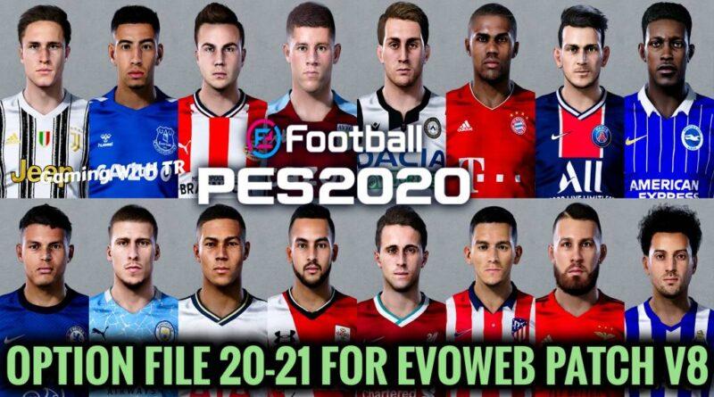 PES 2020   LATEST OPTION FILE 20-21   EVOWEB PATCH V8   NOVEMBER UPDATE