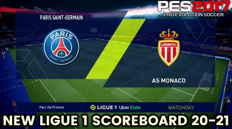 PES 2017 | NEW LIGUE 1 SCOREBOARD 20-21 | DOWNLOAD & INSTALL