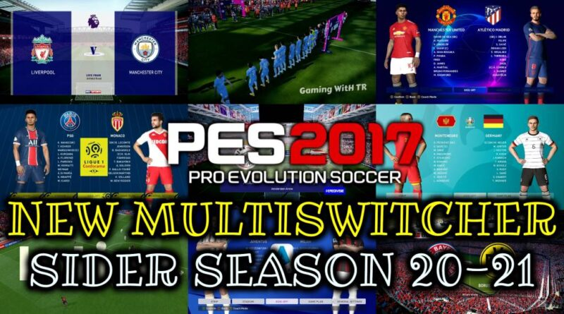 PES 2017 | NEW MULTISWITCHER SIDER SEASON 20-21 | DOWNLOAD & INSTALL