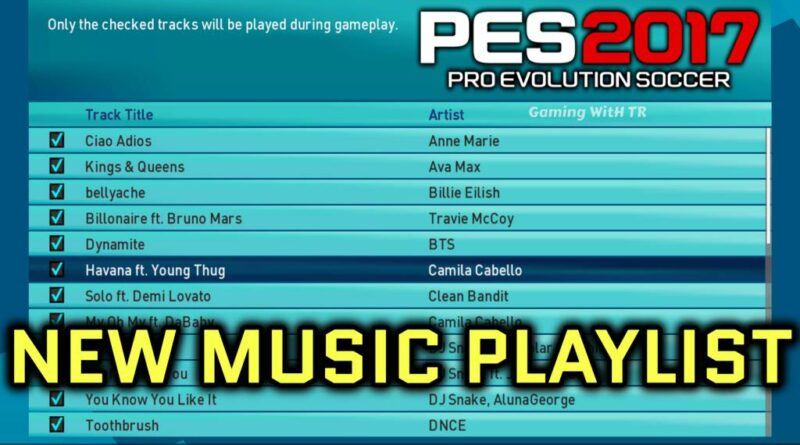 PES 2017 | NEW MUSIC PLAYLIST | DOWNLOAD & INSTALL