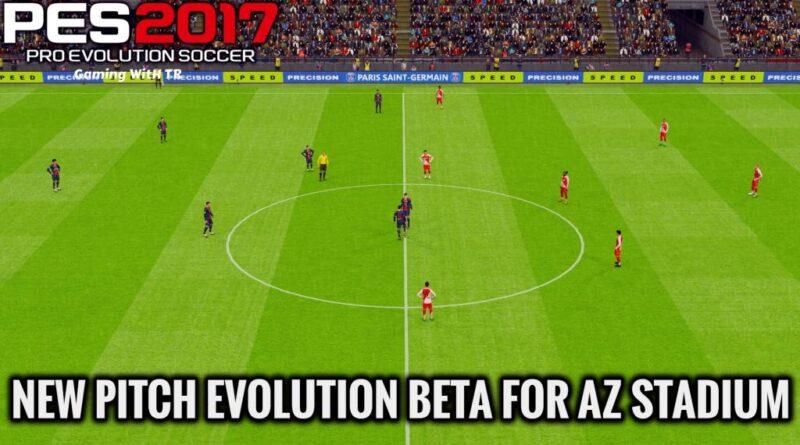 PES 2017 | NEW PITCH EVOLUTION BETA FOR AZ STADIUM | DOWNLOAD & INSTALL