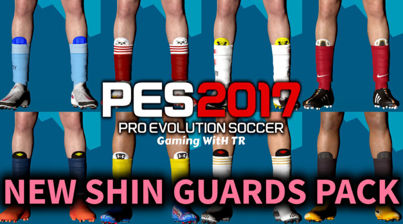 PES 2017   NEW SHIN GUARDS PACK   DOWNLOAD & INSTALL