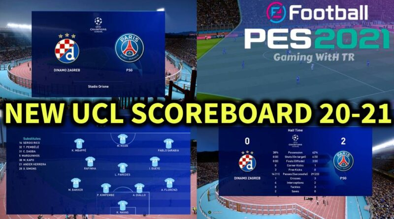 PES 2021 | NEW UCL SCOREBOARD 20-21 | DOWNLOAD & INSTALL