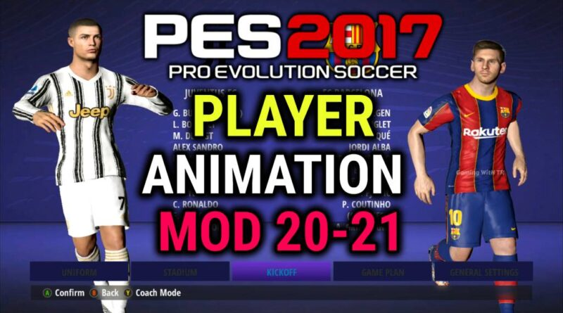 PES 2017   PLAYER ANIMATION MOD 20-21   DOWNLOAD & INSTALL