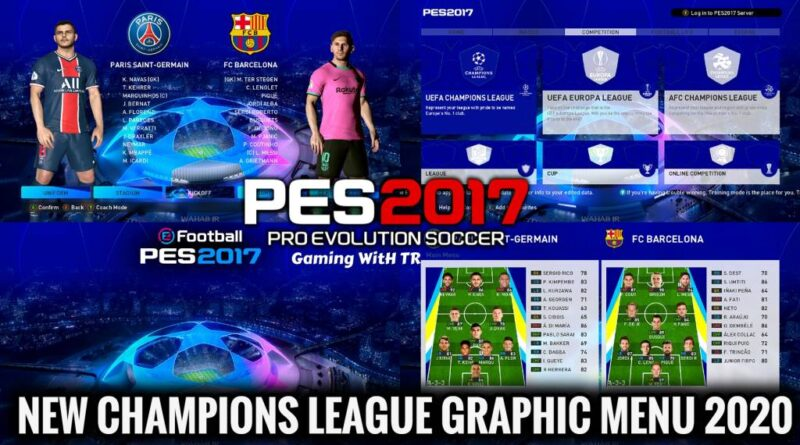 PES 2017 | NEW CHAMPIONS LEAGUE GRAPHIC MENU 2020 | DOWNLOAD & INSTALL