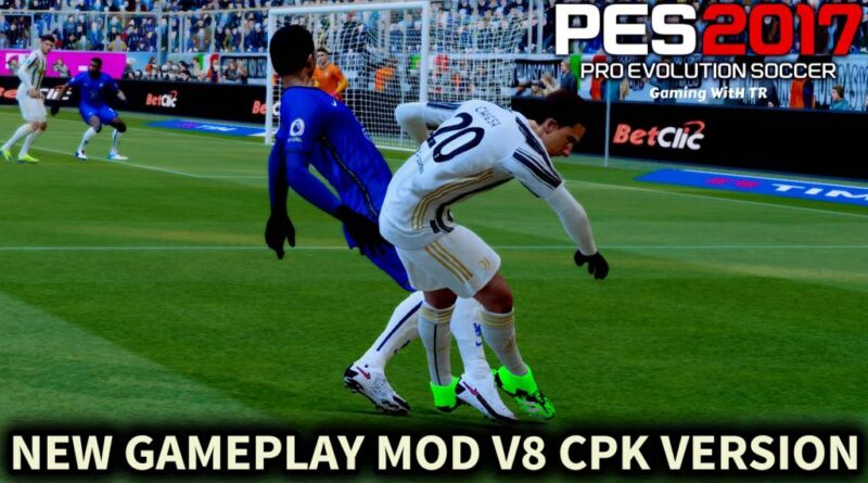 PES 2017 | NEW GAMEPLAY MOD V8 | CPK VERSION | DOWNLOAD & INSTALL