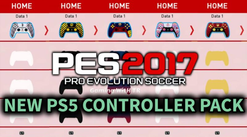 PES 2017   NEW PS5 CONTROLLER PACK   DOWNLOAD & INSTALL