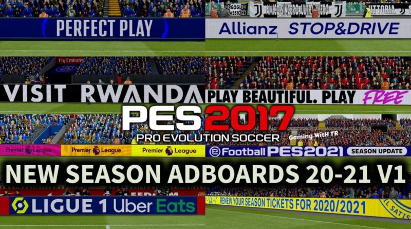 PES 2017 | NEW SEASON ADBOARDS 20-21 V1 | DOWNLOAD & INSTALL