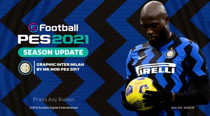 PES 2017 | INTER MILAN GRAPHIC MENU 2021 | DOWNLOAD & INSTALL