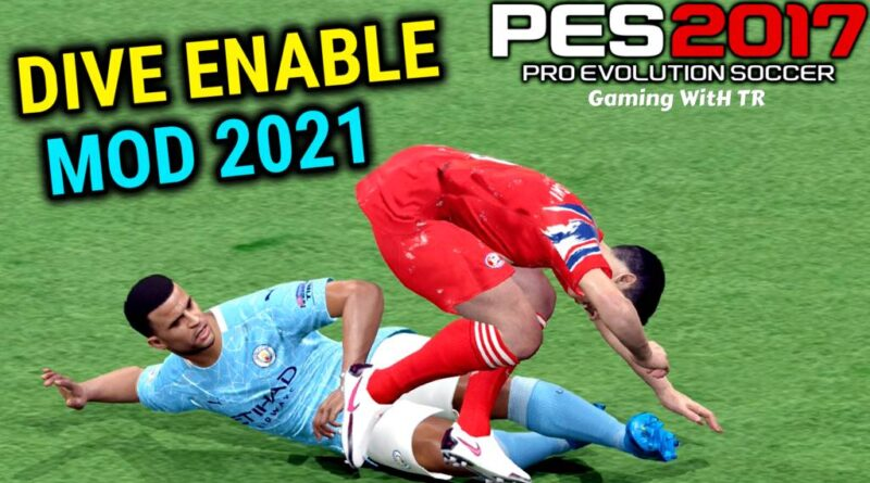 PES 2017 | NEW DIVE ENABLE MOD WITH NEW GAMEPLAY 2021 | DOWNLOAD & INSTALL