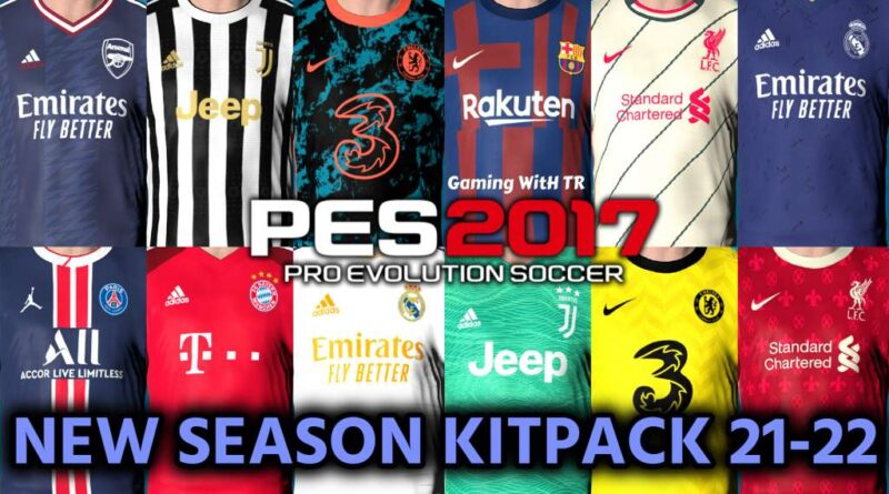 PES 2017 | NEW SEASON KITPACK 21-22 | UNOFFICIAL VERSION | DOWNLOAD & INSTALL