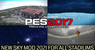 PES 2017   NEW SKY MOD 2021 FOR ALL STADIUMS   DOWNLOAD & INSTALL