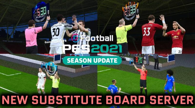 PES 2021 | NEW SUBSTITUTE BOARD SERVER | DOWNLOAD & INSTALL