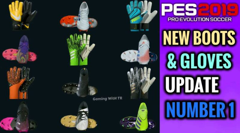 PES 2019 | NEW BOOTS & GLOVES UPDATE NUMBER 1 BY TISERA09 | DOWNLOAD & INSTALL