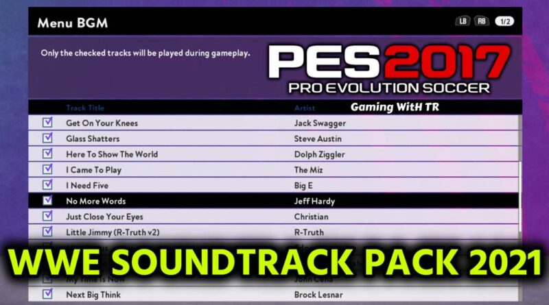 PES 2017 | WWE SOUNDTRACK PACK 2021 | DOWNLOAD & INSTALL